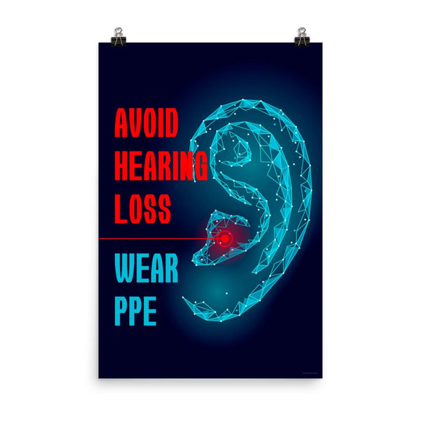 Avoid Hearing Loss - Premium Safety Poster Poster Inspire Safety