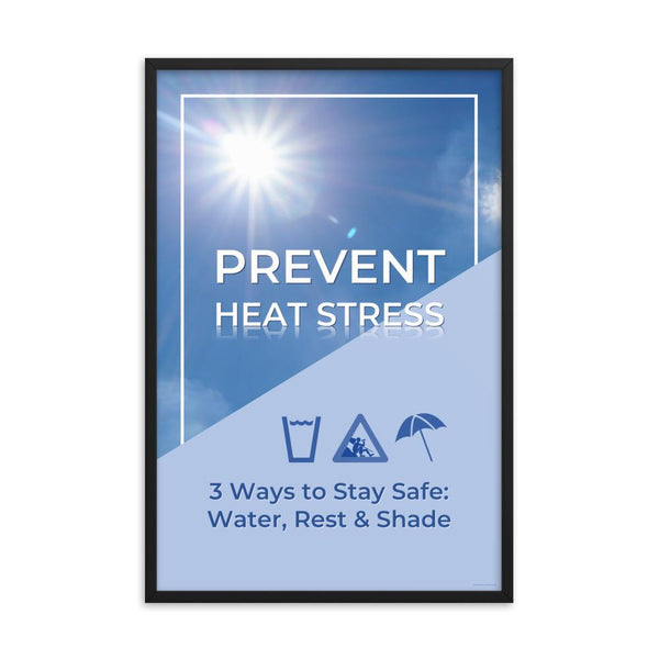 A heat stress safety poster depicting a bright blue sky in the background with text that appears to be reflecting in the hot sun and an infographic portraying water, shade, and rest.