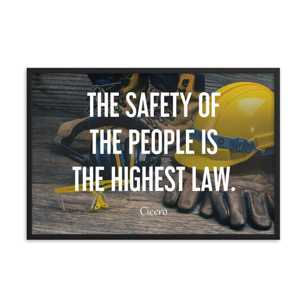 The Highest Law - Framed Framed Inspire Safety