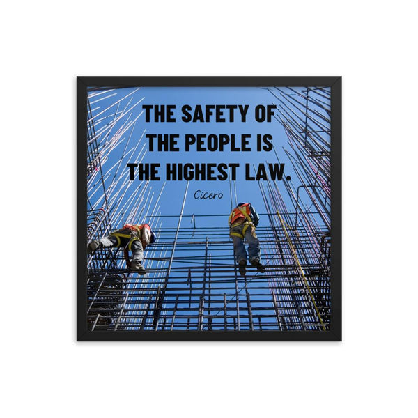 A safety poster showing construction workers scaling rebar with a bright blue sky as the background and a safety quote in black block text.