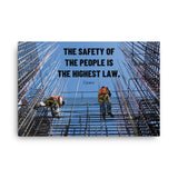 The Highest Law - Canvas Canvas Inspire Safety 24×36