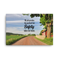 Safety Takes Me Home - Canvas Canvas Inspire Safety