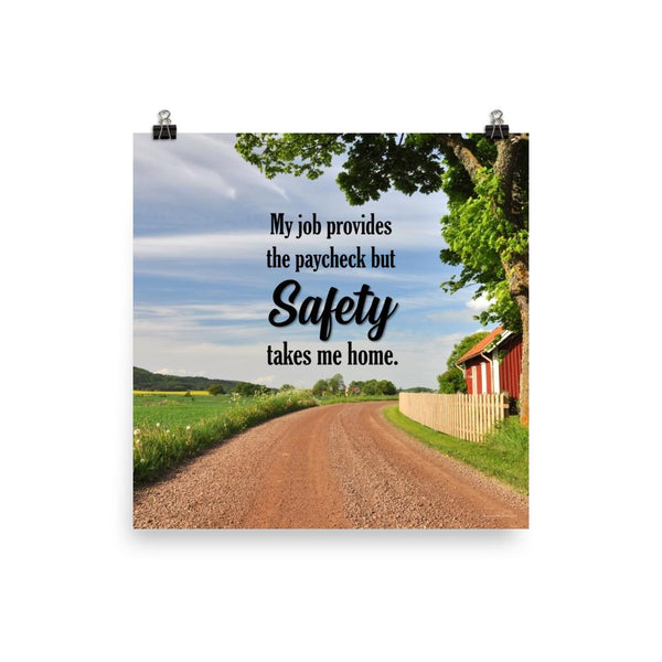 Safety Takes Me Home - Poster