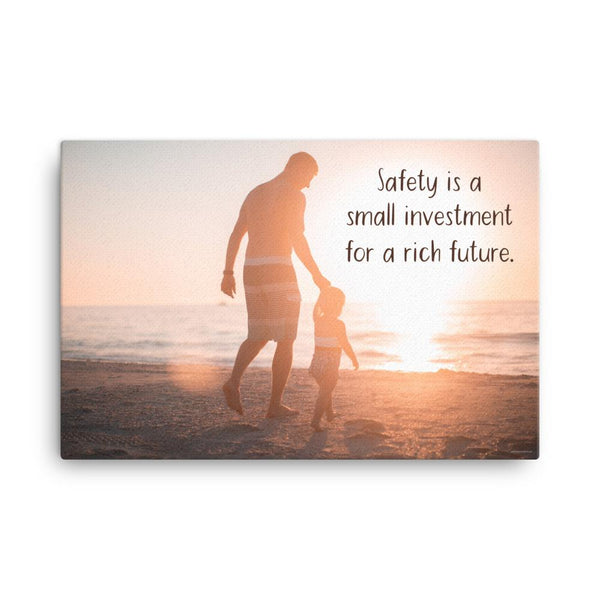 Small Investment - Canvas Canvas Inspire Safety 24×36