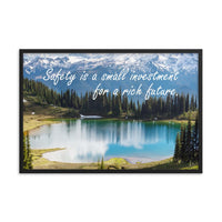 Small Investment - Framed Framed Inspire Safety