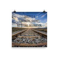 Safety Is A Journey - Premium Safety Poster Poster Inspire Safety 18×18