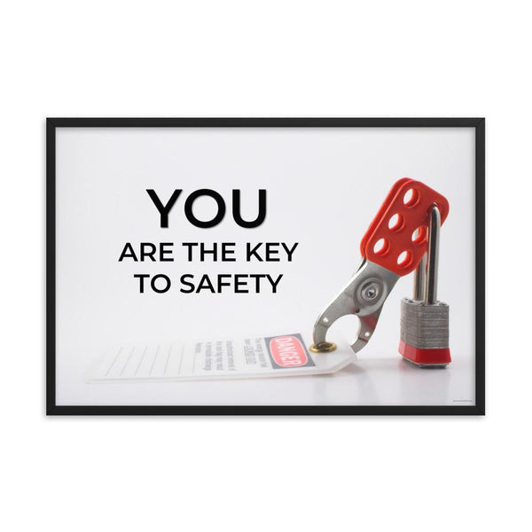 You Are The Key - Framed Framed Inspire Safety