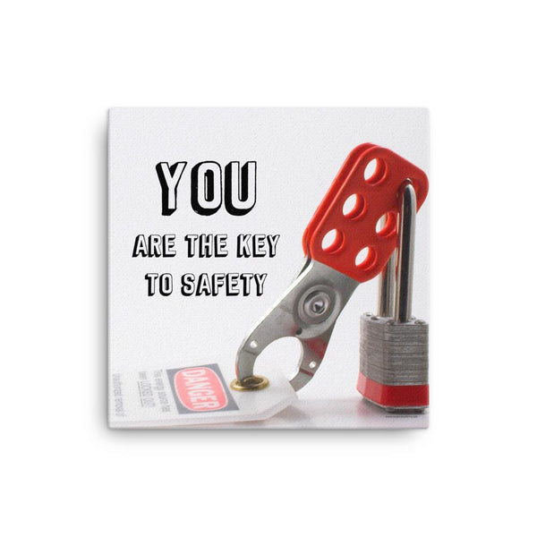 You Are The Key - Canvas Canvas Inspire Safety 16×16