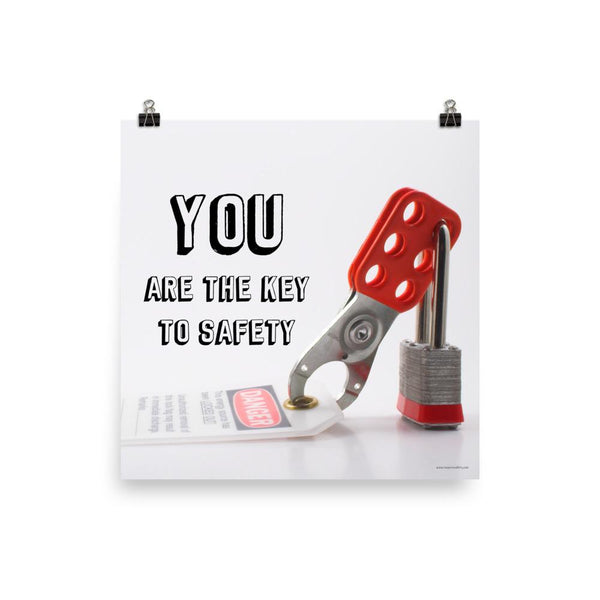You Are The Key - Premium Safety Poster Poster Inspire Safety 18×18