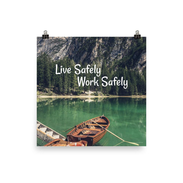 Live Safely - Premium Safety Poster Poster Inspire Safety