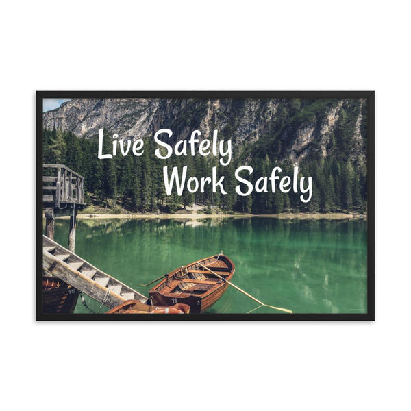 Live Safely - Framed
