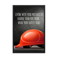 Living with Mistakes - Framed Framed Inspire Safety 24×36
