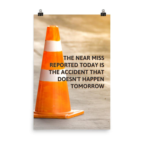 The Near Miss - Premium Safety Poster Poster Inspire Safety