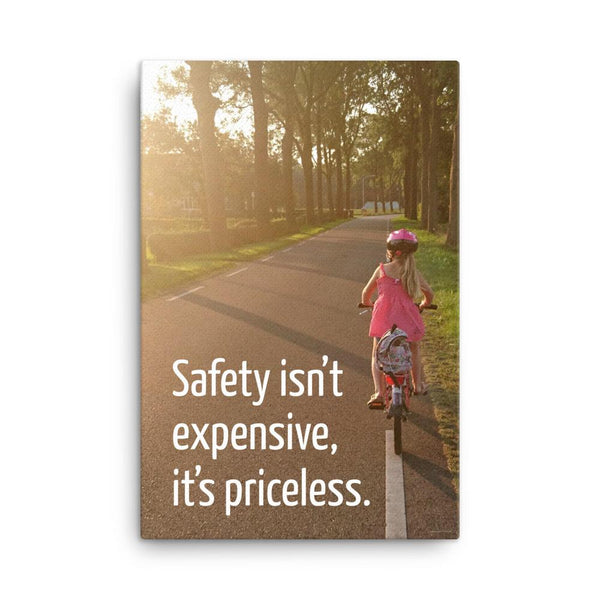 Safety Isn't Expensive - Canvas Canvas Inspire Safety 24×36