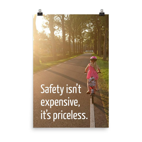 Safety Isn't Expensive - Premium Safety Poster Poster Inspire Safety 24×36