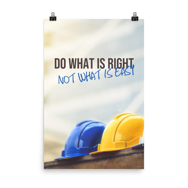 Do What is Right - Premium Safety Poster