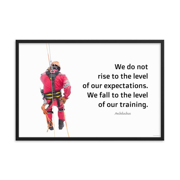 Rise To Expectations - Framed Framed Inspire Safety