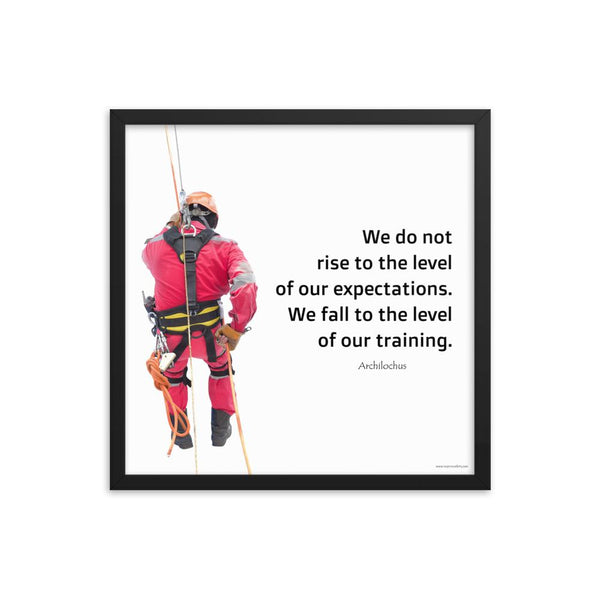 A safety poster showing a worker performing a controlled descent while wearing a fall protection harness on a bright white background with a quote from Archilochus to the right.