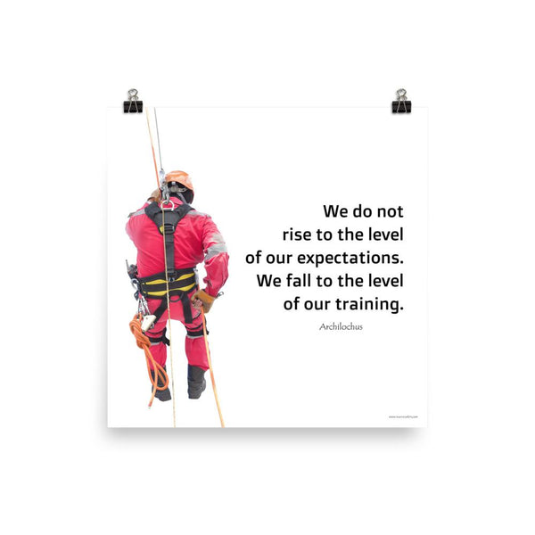 Rise To Expectations - Premium Safety Poster Poster Inspire Safety 18×18