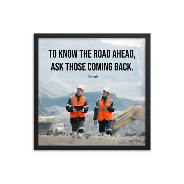 Road Ahead - Framed Framed Inspire Safety 18×18