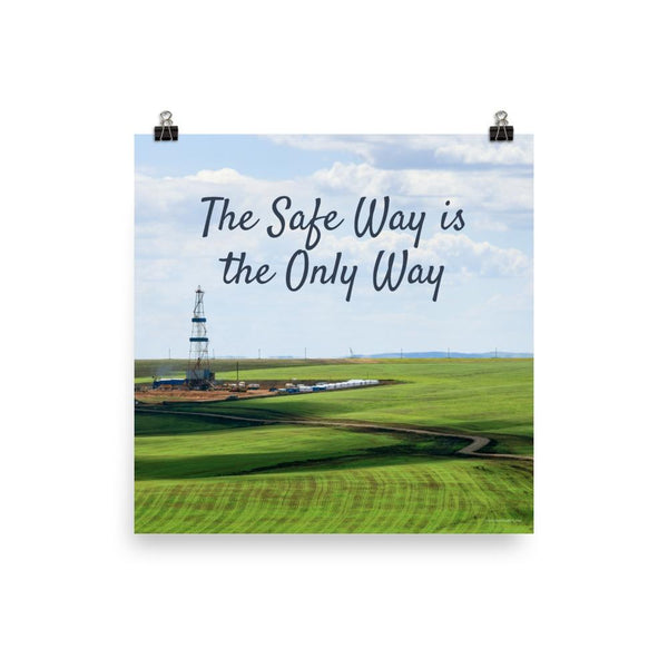 The Safe Way - Premium Safety Poster Poster Inspire Safety 18×18