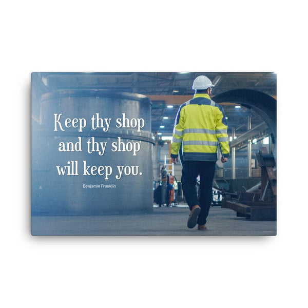 A safety poster showing a worker in a reflective jacket and hard hat walking through a warehouse with the quote keep thy shop and thy shop will keep you by Benjamin Franklin.