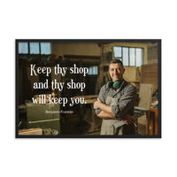 Keep Thy Shop - Framed Framed Inspire Safety