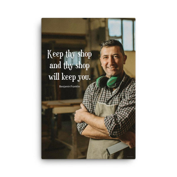 Keep Thy Shop - Canvas Canvas Inspire Safety