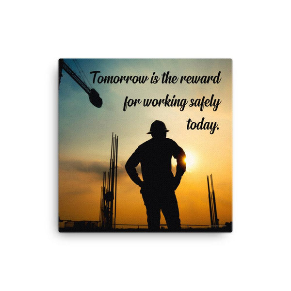Tomorrow's Reward - Canvas Canvas Inspire Safety 16×16