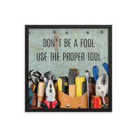 Safety Fool - Framed Framed Inspire Safety 18×18