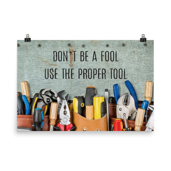 Safety Fool - Premium Safety Poster Poster Inspire Safety 24×36