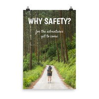 Why Safety - Premium Safety Poster Poster Inspire Safety