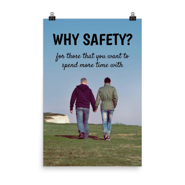Why Safety - Poster