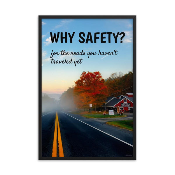 A workplace safety poster showing a tourist restaurant on the side of a road in autumn with the trees changing colors and an ethereal fog rolling over the road with the slogan why safety? for the roads you haven't traveled yet.