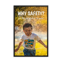 A workplace safety poster showing a young child running through a sprinkler with a huge smile on his face with the slogan why safety? for the joy of days to come.