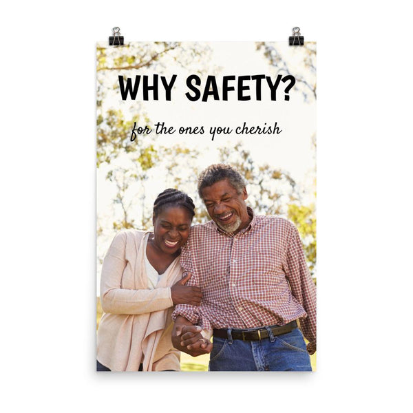 A workplace safety poster showing an old couple laughing and holding hands with the slogan why safety? for the ones you cherish.
