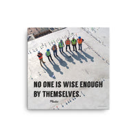 Wise Enough - Canvas Canvas Inspire Safety 16×16