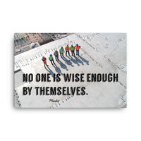 Wise Enough - Canvas Canvas Inspire Safety 24×36