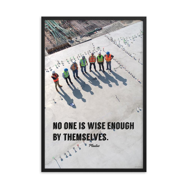 Wise Enough - Framed Framed Inspire Safety 24×36