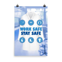 Work Safe, Stay Safe - Premium Safety Poster Poster Inspire Safety 24×36