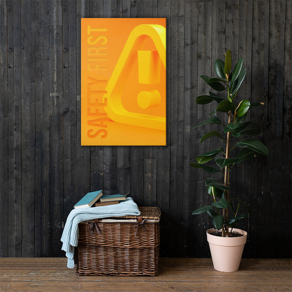 Safety First - Safety Posters on Canvas