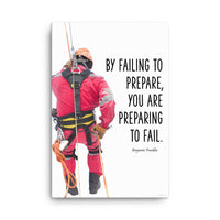 Failing to Prepare - Safety Posters on Canvas