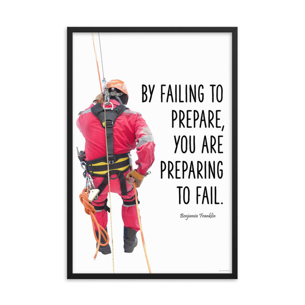 Failing to Prepare - Framed Safety Posters