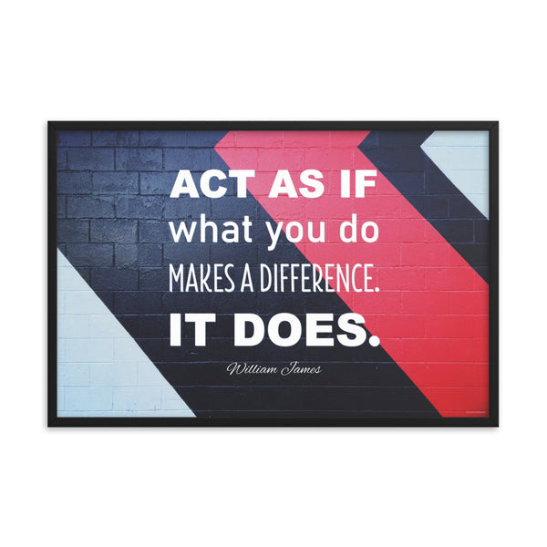 Act As If - Framed Safety Posters