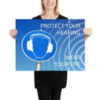 Protect Your Hearing - Premium Safety Poster Poster Inspire Safety 18×24