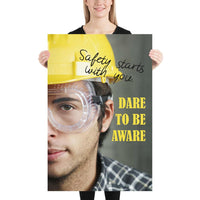 Dare to be Aware - Premium Safety Poster - 2 Inspire Safety 24×36