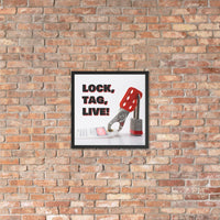 Lock, Tag, Live - Framed Safety Posters