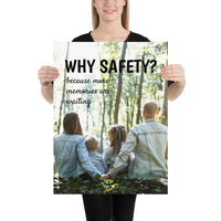 A workplace safety poster showing a two parents and two small children sitting in the woods together with the slogan why safety? because more memories are waiting.
