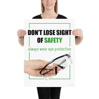 Don't Lose Sight - Premium Safety Poster Poster Inspire Safety 18×24