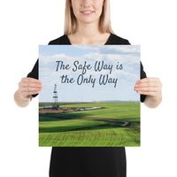 The Safe Way - Premium Safety Poster Poster Inspire Safety 16×16